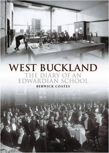 West Buckland School: The Diary of an Edwardian School